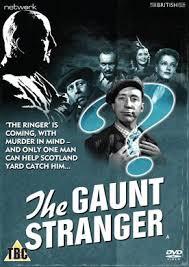 """MEET <b>EDGAR WALLACE'S</b> """"THE GAUNT STRANGER"""" (Cert TBC ..."""