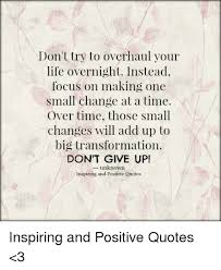 Making Changes Quotes Impressive Don't Try To Overhaul Your Life Overnight Instead Focus On Making