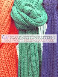 Simple Scarf Knitting Patterns Amazing Cute Scarf Knitting Patterns You Won't Believe Are Free Tastefully
