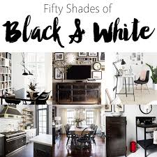 50 shades of black and white home decor the cottage market