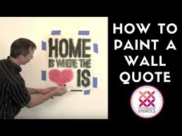 how to paint wall quote stencils you