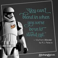 Stand Out Quotes Adorable Born To Stand Out