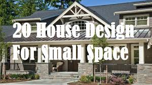 Small Picture 20 House Design For Small Space YouTube