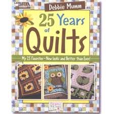 122 best Debbie Mumm images on Pinterest | Quilt blocks, Quilt ... & Debbie Mumm's 25 Years of Quilts (Leisure Arts Debbie Mumm is celebrating  her year in the quilt industry with this great compilation book featuring  25 of ... Adamdwight.com