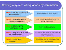 solving a system of equations by elimination step 1 put the equations in standard