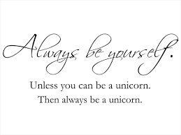 Wandtattoo Be Yourself Be A Unicorn Wandtattoode