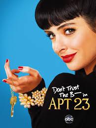 Dont Trust The B In Apartment 23 Tv Series 20122013 Imdb