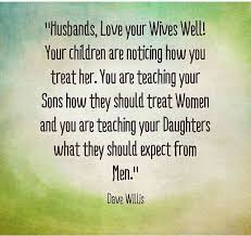 Love Your Wife Quotes New Quotes Quotables Pinterest Sons Child And Woman