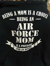 Air Force Quotes Interesting Air Force Mom Is A Priveledge Loud And Proud Pinterest Air