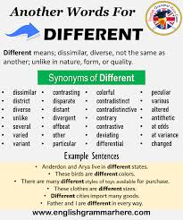 How do you use it and what does it mean? Another Word For Different What Is Another Synonym Word For Different English Grammar Here