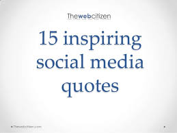 Quotes About Social Media Beauteous 48 Inspiring Social Media Quotes