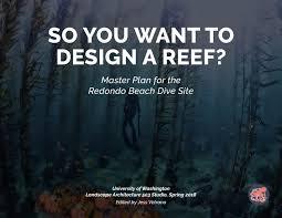Redondo Beach Wa Tide Chart So You Want To Design A Reef By Jess Vetrano Issuu