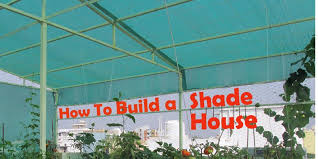 how to build shade house for your