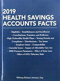 2019 Health Savings Accounts Facts By Whitney Richard