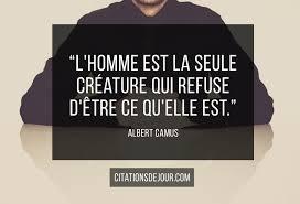 Citation Dalbert Camus Sur La Nature De Lhommeles Meilleures