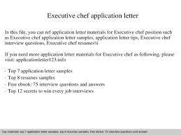 Executive Chef Interview Questions Executive Chef Application Letter Ppt Powerpoint