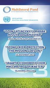 international day for the preservation of the ozone layer  the national ozone unit of turkmenistan is planning to celebrate the ozone day iod under the theme ozone layer protection the mission goes on at the