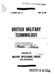 Before both forces starting using the icao phonetic alphabet in 1956, the british and american military agencies had developed soon after in 1943, the british modified their phonetic alphabet to be nearly identical to that of the. British Military Terminology Command And General Staff College
