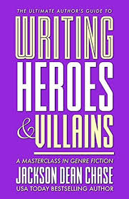 Writing Heroes And Villains A Masterclass In Genre Fiction