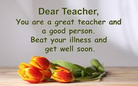 Teacher Message Get Well Soon Messages For Teacher Get Well Soon Message