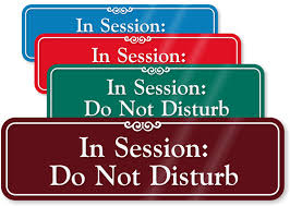 Session In Progress Door Sign Session In Progress Do Not Disturb Sliding Sign 3 X 10