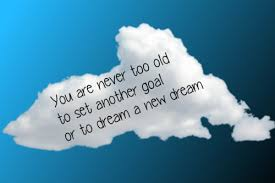 Narnia Quotes Cool You Are Never Too Old To Set Another Goal Or To Dream A C S