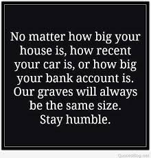 Humble Quotes Enchanting Stay Humble Quotation