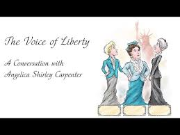 Voice of Liberty: an interview with Angelica Shirley Carpenter - YouTube