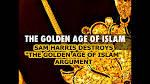 Sam Harris Islamic Golden Age