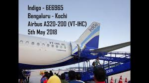 Indigo Airlines Login 6e6965 Indigo Airlines Bengaluru To Kochi A320 200 Vt Ihc