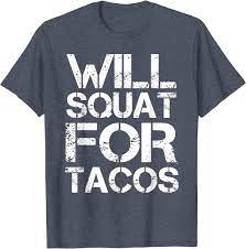 Tacos Fitness Gym Workout Shirt ...