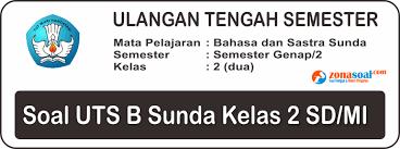 Kisi kisi soal uas sd kelas 6 2013. Soal Uts Bahasa Sunda Semester 2 Kelas 2 Sd Terbaru Dan Kunci Jawaban