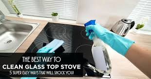 cleaning glass top stove best way to clean glass top stove cleaning glass top stoves with