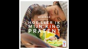 webinar Hoe leer ik mijn kind praten? - YouTube