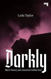 Goth Light Novel Amazon Com Darkly Black History And Americas Gothic Soul