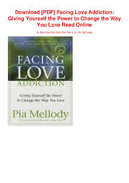 Download Pdf Facing Love Addiction Giving Yourself The