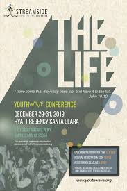 Designed For Life Conference 2019 Youthwave Conference West 2019 Hosted By Streamside Ministry
