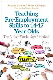 Skills For Employment Teaching Pre Employment Skills To 14 17 Year Olds Joanne Lara