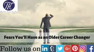 Career Changer Fears Youll Have As An Older Career Changer Morpheus