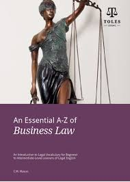 Business Law An Essential A Z Of Business Law