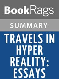 travels in hyper reality essays by umberto eco summary study  travels in hyper reality essays by umberto eco summary study guide 0 9781630178703