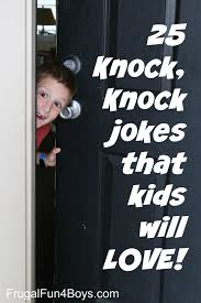 Small Picture 25 Hilarious Knock Knock Jokes for Kids