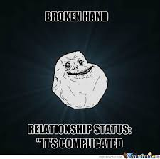 Broken Hand by guitaristdrummer1996 - Meme Center via Relatably.com