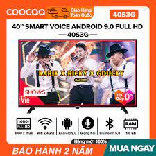 [TRẢ GÓP 0%] Smart Voice Tivi Coocaa 40 inch Full HD - Model 40S3G Android  9.0 Netflix 5.1 Clip TV Wifi Internet DVB-T2 DTS TruSurround (Voice Remote  KHÔNG ĐI KÈM) Tivi Giá Rẻ - Bảo Hành 3 Năm