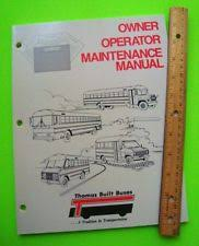 thomas bus motors 1984 thomas built buses owner operator maintenance manual school bus bonus