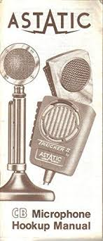 old school vintage ad cobra electronics cb radio vintage auto astatic cb microphone wiring hookup manual by the astatic corporation