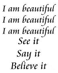 I M Beautiful Quotes Best of 24 Best I Am Beautiful Images On Pinterest Thoughts Feelings