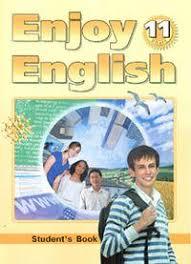 Онлайн Решебник ГДЗ enjoy english Биболетова класс Решебник enjoy english Биболетова 11 класс