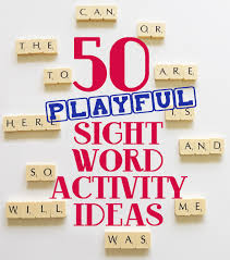 Activities Word 50 Playful Sight Words Activity Ideas For Beginning Readers