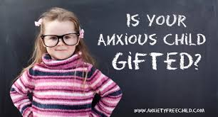 post image for is your child anxious because they re gifted